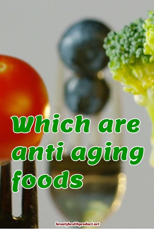 Anti ageing foods. The antiaging checklist to help you maintain a youthful appearance #antiagingfood