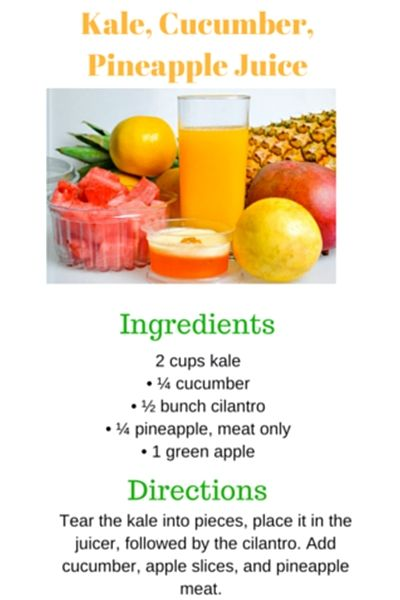 Juicing Recipe: Kale, Cucumber and Pineapple Juice. For today's new recipe, you are going to add some greens in the form of kale. #juicingrecipes