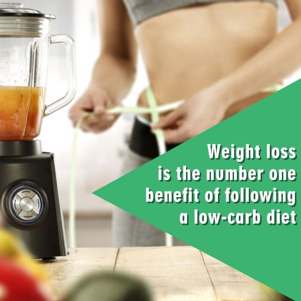 Weight loss is the number one benefit of following a low-carb diet. It is the key reason that many people even look at this diet as an option.